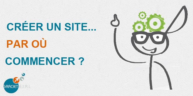 Créer un site : par où commencer ?